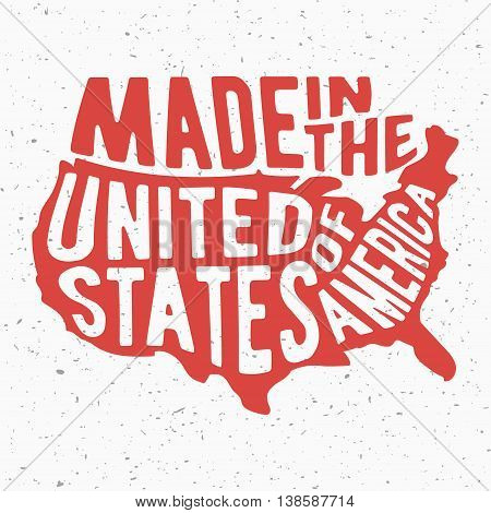 T-shirt print design. Made in the United States of America vintage stamp. Printing and badge applique label for t-shirts jeans casual wear. Vector illustration.