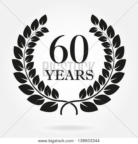 60 years anniversary laurel wreath sign or emblem. Template for celebration and congratulation design. Vector 60th anniversary label isolated on white background.