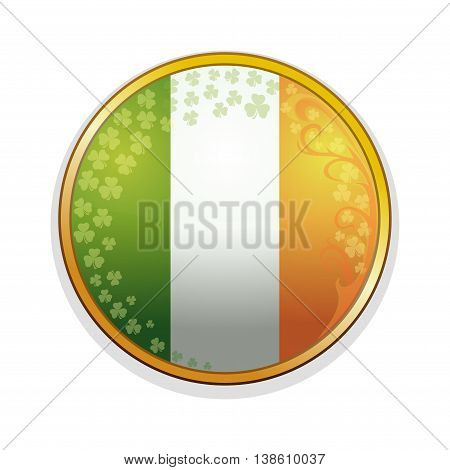 Irish flag in a golden frame decorated with leaves of clover and design elements. Clover leaves and Irish flag. Round medallion with Irish flag inside. Vector illustration.