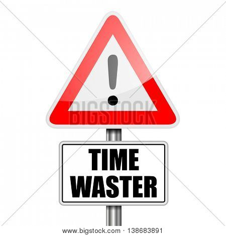 detailed illustration of a red attention Time Waster sign, eps10 vector