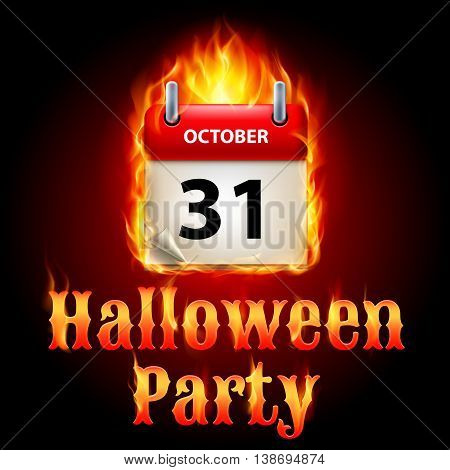 Halloween party invitation design with flaming calendar on 31th of October