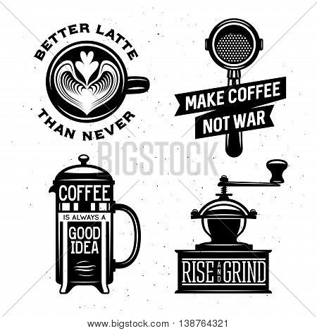 Coffee related illustration with quotes. Rise and grind. Better latte than never. Make coffee not war. Coffee is always a good idea. Trendy decorative design elements for posters prints chalkboard design. Vector vintage graphics.