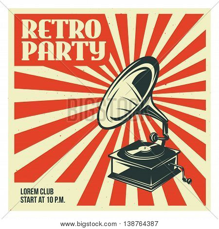Retro party advertising with old gramophone. Old school poster design. Vector vintage illustration.