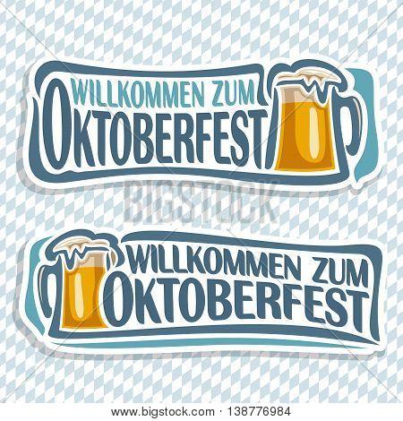 Vector logo ticket invitation for oktoberfest,2 isolated illustrations: pint beer mug with lager inscription