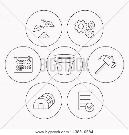 Sprout plant, hammer and pot icons. Hothouse linear sign. Check file, calendar and cogwheel icons. Vector