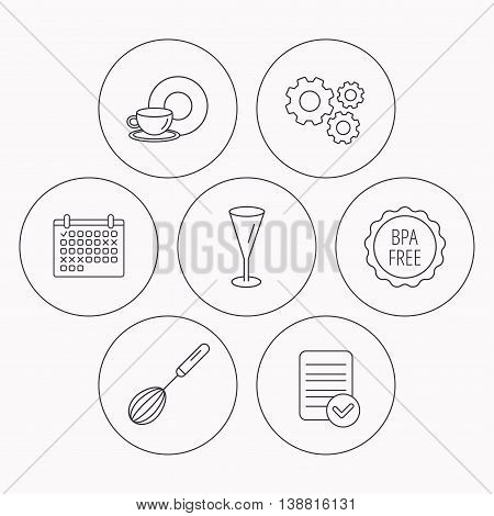 Food and drink, glass and whisk icons. BPA free linear sign. Check file, calendar and cogwheel icons. Vector