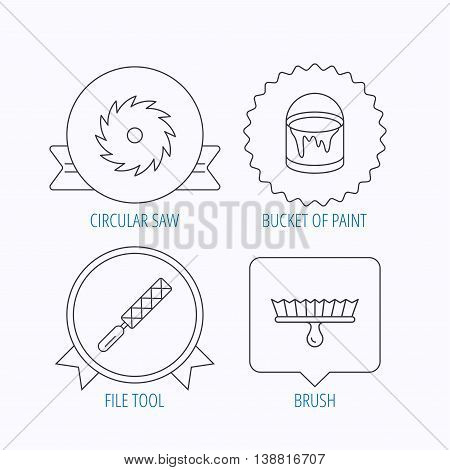 File tool, circular saw and brush tool icons. Bucket of paint linear sign. Award medal, star label and speech bubble designs. Vector