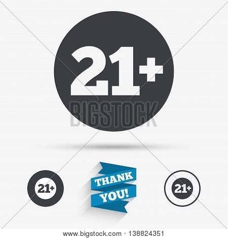 21 plus years old sign. Adults content icon. Flat icons. Buttons with icons. Thank you ribbon. Vector