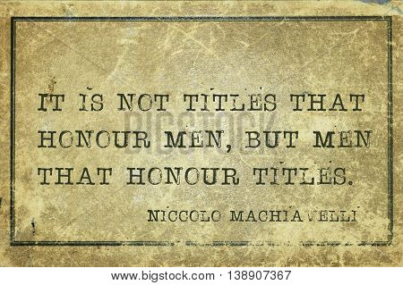 Men Honour Machiavelli