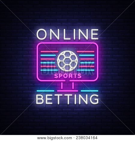 Online Betting Neon Sign. Sports Betting. Online Betting Logo, Neon Symbol, Light Banner, Bright Nig