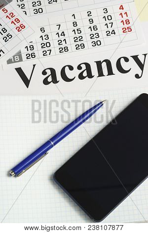 Job Search, Job Search. Notebook, Smartphone And Pen For Writing On The Table