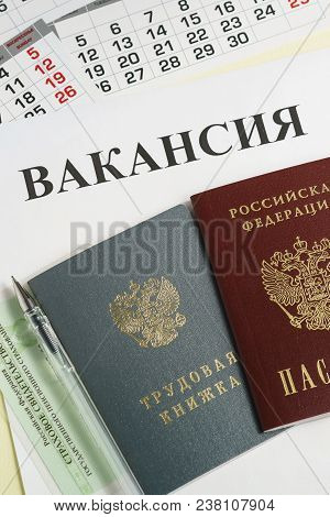 Calendar And Russian Documents For Employment: Work Book, Passport And Insurance Certificate On Pape