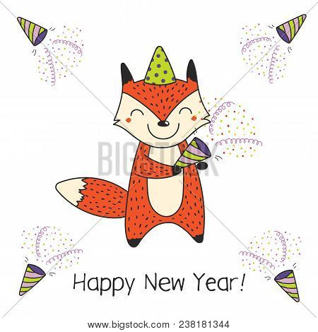 Hand Drawn Happy New Year Greeting Card With Cute Funny Cartoon Fox With A Party Popper, Typography.