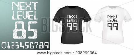 Next Level Numbers Stamp And T Shirt Mockup. T-shirt Print Design. Printing And Badge Applique Label
