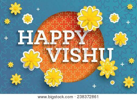 Vishu Festival. Traditional Indian Festival Happy Vishu Celebrated in Kerala India. Paper Art Flowers.