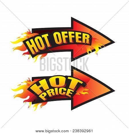 The Set Of Hot Price. Hot Offer Burning Labels Discount 10%. 15%. 20%. 30%. 70% And Tags For Hot Sal