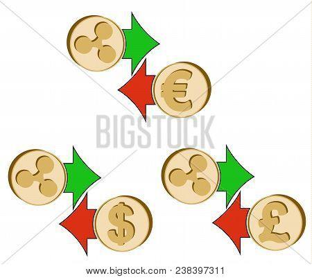 Exchange Ripple To Dollar , Euro And British Pound , Coins Of Ripple And Dollar, Euro And British Po