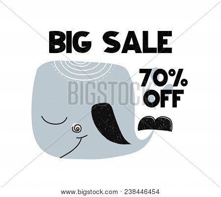 Advert Card With Lettering Big Sale 70 Off With Whale In Scandinavian Style. Vector Illustration Iso