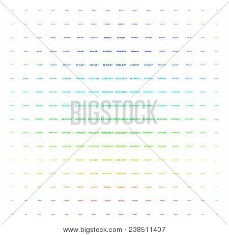 Ecology Text Icon Spectral Halftone Pattern. Vector Ecology Text Objects Organized Into Halftone Gri