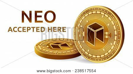 Neo. Accepted Sign Emblem. Crypto Currency. Golden Coins With Neo Symbol Isolated On White Backgroun
