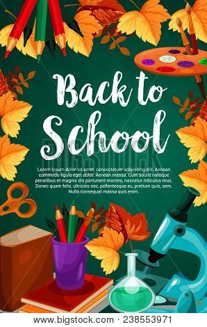 Back To School Poster Of Lesson Book, School Stationery Pen Or Pencil And Ruler On Green Chalkboard