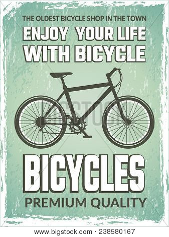 Vintage Poster With Monochrome Illustration Of Bicycle. Vector Bicycle Banner Shop, Sport Transport
