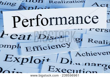 Performance - A Conceptual Look At Performance, Efficiency, Achievement