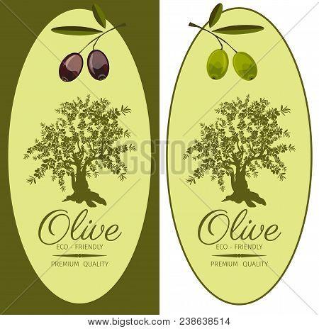 Set Of Labels For Olive Oils. Extra Virgin Olive Oil Labels With Black And Green Olives Vertical Ban