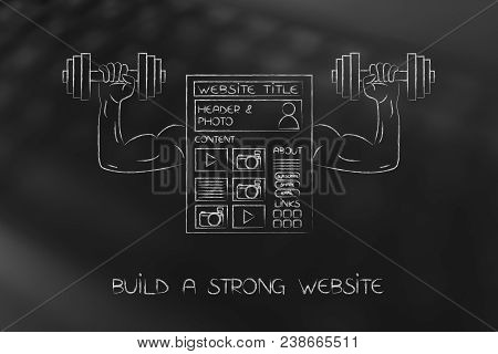 Build A Strong Website Conceptual Illustration: Webage Symbol With Muscled Arms Holding Dumbbells