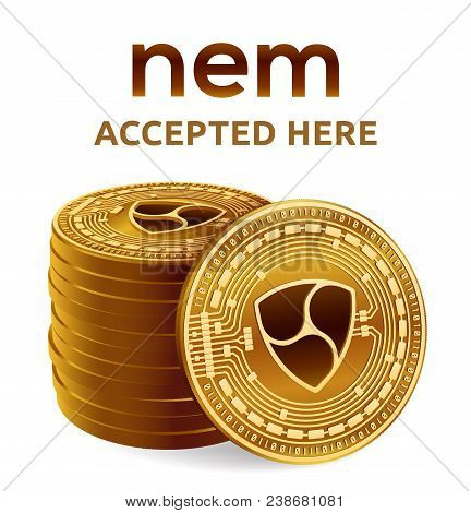 Nem. Accepted Sign Emblem. Crypto Currency. Stack Of Golden Coins With Nem Symbol Isolated On White