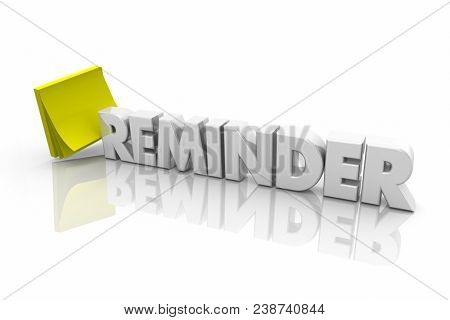 Reminder Yellow Sticky Note Pad Word 3d Illustration