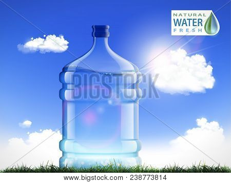 Big Bottle With Clean, Fresh Water. Plastic Container For The Cooler And Dispenser. Natural Backgrou