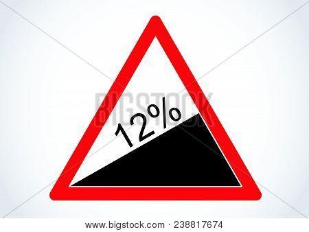 Vector Design Of Traffic Sign Steep Hill Upwards