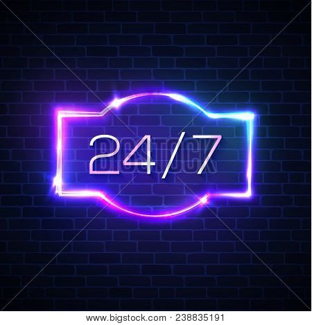 Open Sign 24 7 Hours. Neon Light Round The Clock Store Frame On Brick Wall Background. 24 Hours Nigh