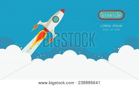 Space Rocket Launch. Start Up Concept Flat Style.vector Illustration.design Elements For A Banner, P