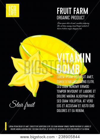 Packaging Label. Concept Design With Inscription. Carambola, Whole Fruit And Slice Of Starfruit. Vec