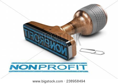 3d Illustration Of A Rubber Stamp Over White Background With The Word Nonprofit Written In Blue Colo