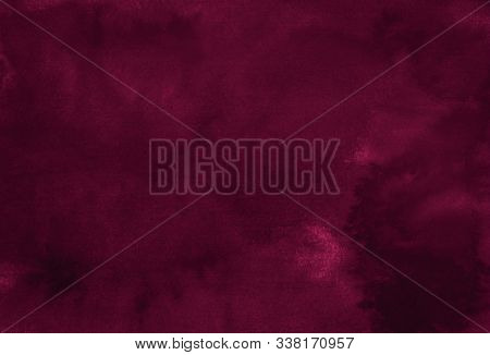 Dark Saturated Burgundy Watercolor Background With Torn Strokes And Uneven Spots. Trend Color Textur