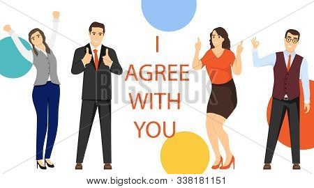 I Agree With You. A Group Of Mini Characters Of People Gives Their Consent To A Profitable Cooperati