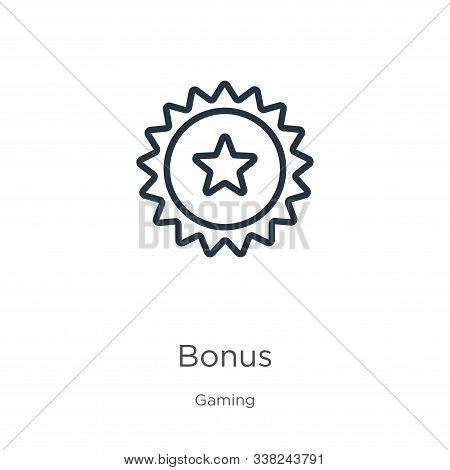 Bonus Icon. Thin Linear Bonus Outline Icon Isolated On White Background From Gaming Collection. Line