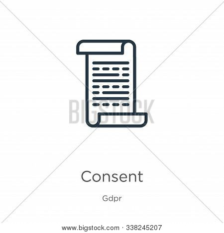 Consent Icon. Thin Linear Consent Outline Icon Isolated On White Background From Gdpr Collection. Li
