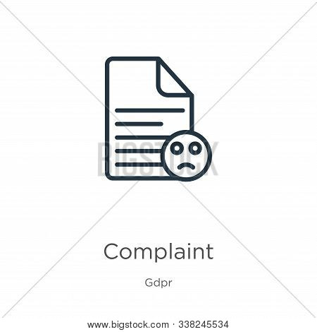 Complaint Icon. Thin Linear Complaint Outline Icon Isolated On White Background From Gdpr Collection