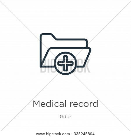 Medical Record Icon. Thin Linear Medical Record Outline Icon Isolated On White Background From Gdpr