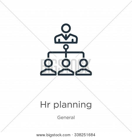 Hr Planning Icon. Thin Linear Hr Planning Outline Icon Isolated On White Background From General Col