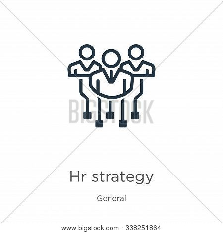 Hr Strategy Icon. Thin Linear Hr Strategy Outline Icon Isolated On White Background From General Col