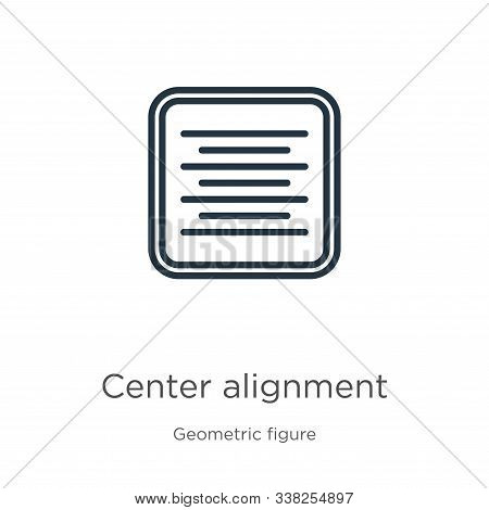 Center Alignment Icon. Thin Linear Center Alignment Outline Icon Isolated On White Background From G