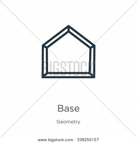 Base Icon. Thin Linear Base Outline Icon Isolated On White Background From Geometry Collection. Line