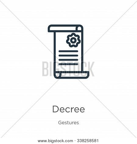 Decree Icon. Thin Linear Decree Outline Icon Isolated On White Background From Gestures Collection.