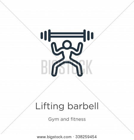 Lifting Barbell Icon. Thin Linear Lifting Barbell Outline Icon Isolated On White Background From Gym