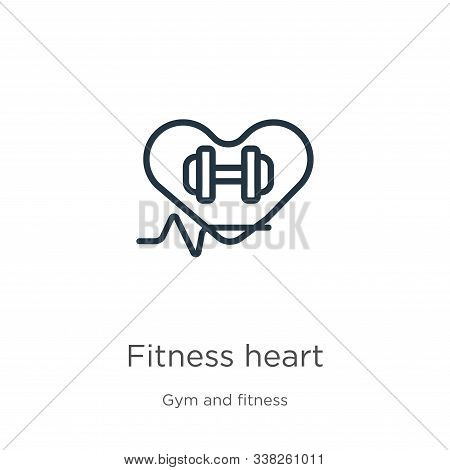 Fitness Heart Icon. Thin Linear Fitness Heart Outline Icon Isolated On White Background From Gym And